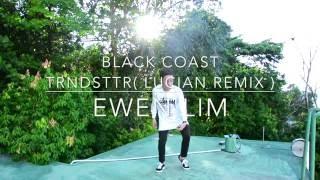 EWEN LIM | TRNSTTR - Black Coast ( Lucian Remix )