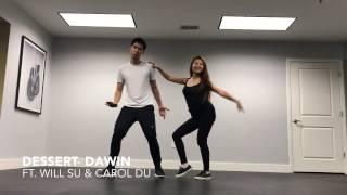 Dessert- Dawin (ft. Silento) Dance Cover