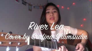 'River Lea' by Adele - Cover by Sorfina Shamsudin