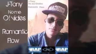 J Tony No me olvides Rap Romantico