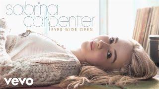 Sabrina Carpenter - Eyes Wide Open (Audio Only)