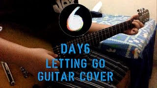 DAY6 - Letting Go 놓아 놓아 놓아 Guitar Cover