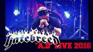"Hatebreed - ""A.D"" - Live June 6 2016-Toronto"