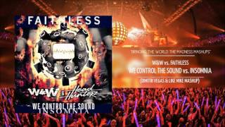 We Control The Sound vs Insomnia - W&W & Headhunterz vs Faithless (DIMITRI VEGAS & LIKE MIKE MASHUP)