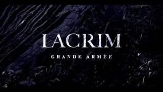 Lacrim Grande armée [2017]