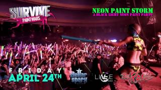 Paint Wars: Neon Paint Storm - Friday April 24th, 2015 - A Black Light Paint Party