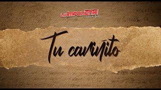 La Imponente Vientos De Jalisco - Tu Cariñito (Video Oficial)