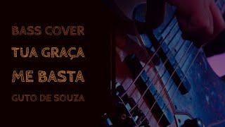 Tua Graça me Basta - Bass Cover (Melodia)