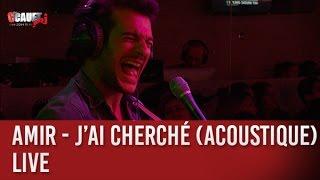 Amir - J'ai cherché (actoustique) - Live - C'Cauet sur NRJ