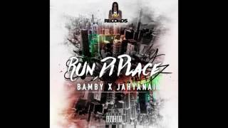 BAMBY X JAHYANAI - RUN DI PLACE || OFFICIAL AUDIO ||