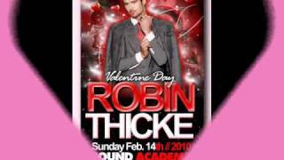 A Night With Robin Thicke Feb 14.10