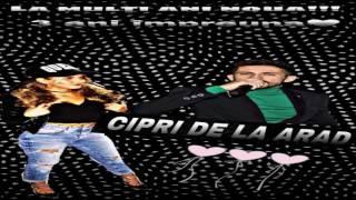 Cipri de la Arad - Te iubesc in fiecare zi Live 2017