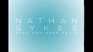 Nathan Sykes - Over And Over Again ft. Ariana Grande (15 Second Clip)