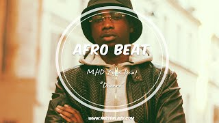 MHD Type Beat - Dinero - AfroBeat Afro Trap Tropical Instrumental 2016