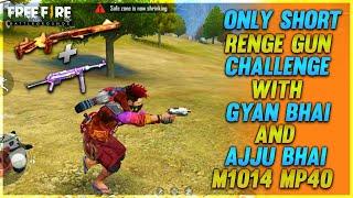 Only Short Range Gun Challenge FT Gyan Gaming & Total Gaming - Garena Free Fire - Desi Gamers