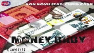 Son Kovu -  Money Baby ft. ChrisCa$h (Prod. CashMoneyAp)
