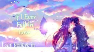 ♥Nightcore - If I Ever Fall In Love [Acapella]♥