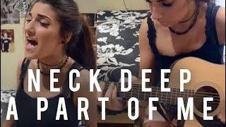 Neck Deep - A Part of Me   Christina Rotondo Cover