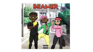 Beamer - Famous2Most ft. Killumantii (AUDIO)