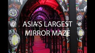 ASIA'S LARGEST MIRROR MAZE // SCIENCE CENTRE