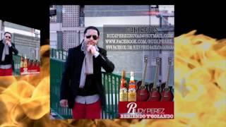 RUDY PEREZ BEBIENDO Y GOZANDO BACHATA 2017