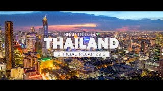 Road To ULTRA THAILAND 2015 (Official 4K Recap)