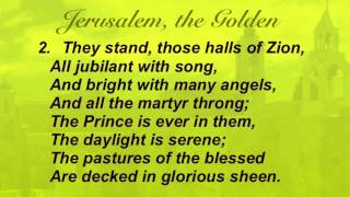 Jerusalem, the Golden (Baptist Hymnal #527)