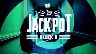 [Awesome ZikXo] BLOCK B - JACKPOT