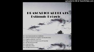 003 Praso & RichardBeats -  Imagina a Vida Sem (com J.V.)
