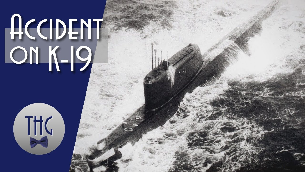 Reactor Accident on Soviet Submarine K-19