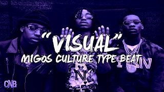"Migos Type Beat - ""Visual"" (Prod. Cosa Nostra Beats)"