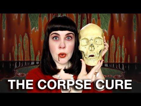 WHEN CORPSES & SKULLS WERE MEDICINE