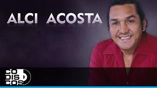Alci Acosta - Corazón, Corazoncito (Audio)