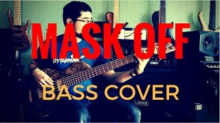 MASK OFF - BASS COVER