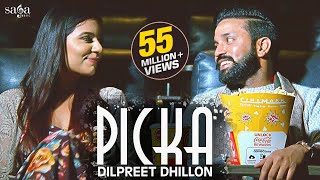 Dilpreet Dhillon - Picka | Aamber Dhillon | Desi Crew |  Latest Punjabi Songs 2018 | Saga Music