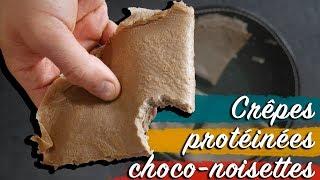 🥞 Crêpesprotéinées chocolat noisettes