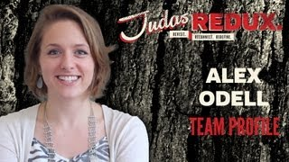 JUDAS REDUX: Alex Odell-Team Profile