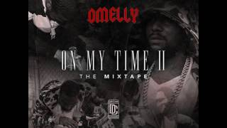 Omelly - Gun Bust (On My Time Vol 2)