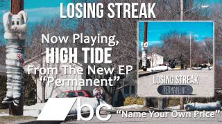 Losing Streak - High Tide
