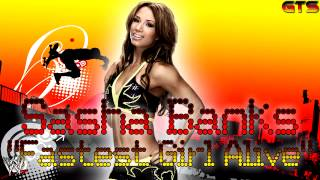 "2013: Sasha Banks - WWE Theme Song - ""Fastest Girl Alive"" [Download] [HD]"