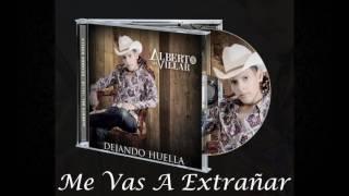 Me Vas A Extrañar - Alberto Del Villar (Estudio 2016)