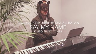 David Guetta, Bebe Rexha & J Balvin - Say My Name (Piano Cover + Sheets)