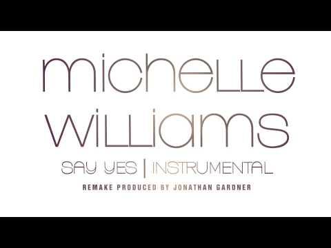 michelle-williams-say-yes-instrumental-remake-prod-by-jonathan-gardner-jonathan-gardner