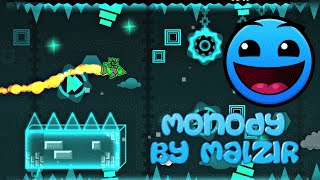 Geometry Dash: Monody - Malzir