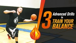 3 Advanced BALANCE Drills For Basketball Players with Coach Alan Stein