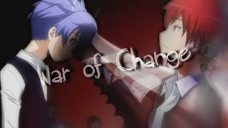 ►Assassination Classroom - |War of change|