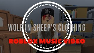 Wolf In Sheep's Clothing | ROBLOX MUSIC VIDEO