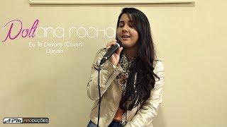 Eu Te Devoro - Djavan (Cover) Poliana Rocha