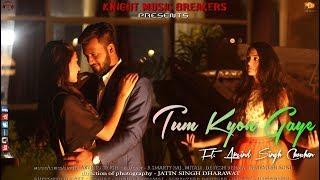 Tum Kyon Gaye (Official Video) - Arvind Singh Chouhan | R Smarty Raj , Mitali Kumawat  |