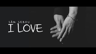 Sám Sebou - I LOVE